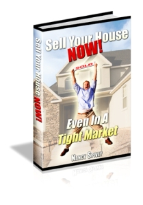 Sell Your House Now-Even in a Tight Market